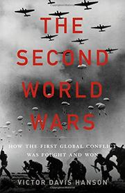THE SECOND WORLD WARS by Victor Davis Hanson