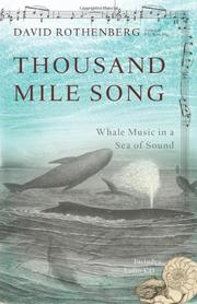 THOUSAND MILE SONG by David Rothenberg
