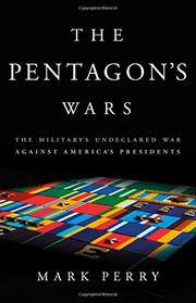 THE PENTAGON'S WARS by Mark Perry