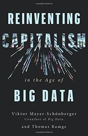 REINVENTING CAPITALISM IN THE AGE OF BIG DATA by Viktor Mayer-Schönberger