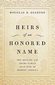 HEIRS OF AN HONORED NAME by Douglas R. Egerton