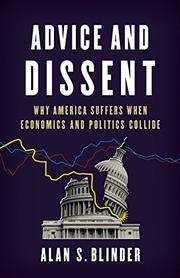 ADVICE AND DISSENT by Alan S. Blinder