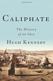 CALIPHATE by Hugh Kennedy