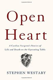 OPEN HEART by Stephen   Westaby