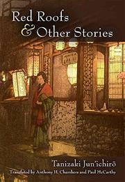 RED ROOFS & OTHER STORIES by Junichiro Tanizaki