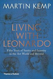 LIVING WITH LEONARDO by Martin Kemp
