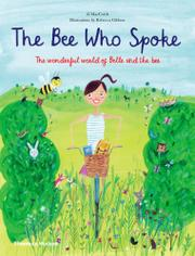 THE BEE WHO SPOKE by Al MacCuish