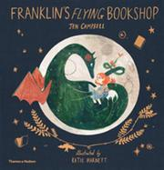 FRANKLIN'S FLYING BOOKSHOP by Jen Campbell