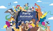 PARTY ANIMALS! by Cléa Dieudonné