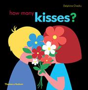 HOW MANY KISSES? by Delphine  Chedru