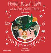 FRANKLIN AND LUNA AND THE BOOK OF FAIRY TALES by Jen Campbell