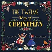THE TWELVE DAYS OF CHRISTMAS by Emma Randall