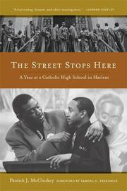 THE STREET STOPS HERE by Patrick J.  McCloskey