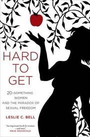 HARD TO GET by Leslie C. Bell