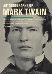 AUTOBIOGRAPHY OF MARK TWAIN, VOLUME 2 by Mark Twain
