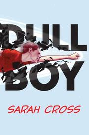 DULL BOY by Sarah Cross