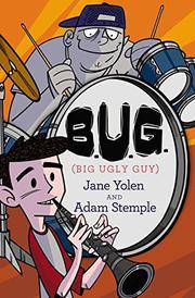 B.U.G. (BIG UGLY GUY) by Jane Yolen