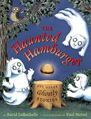 THE HAUNTED HAMBURGER by David LaRochelle