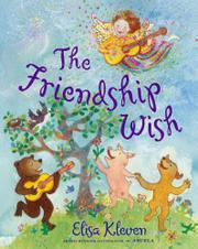 THE FRIENDSHIP WISH by Elisa Kleven