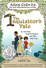 THE INQUISITOR'S TALE by Adam Gidwitz