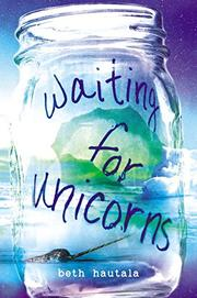 WAITING FOR UNICORNS by Beth Hautala