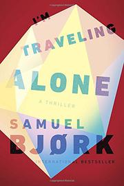 I'M TRAVELING ALONE by Samuel Bjørk