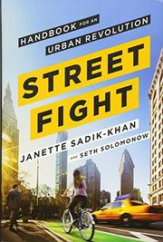 STREETFIGHT by Janette Sadik-Khan