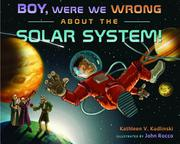 Cover art for BOY, WERE WE WRONG ABOUT THE SOLAR SYSTEM!