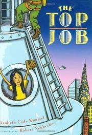 THE TOP JOB by Elizabeth Cody Kimmel