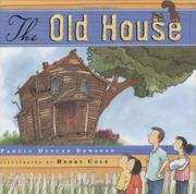 THE OLD HOUSE by Pamela Duncan Edwards