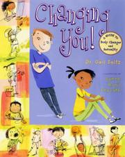 CHANGING YOU! by Dr. Gail Saltz