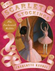 THE SCARLET STOCKINGS by Charlotte Kandel
