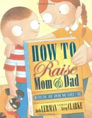 Cover art for HOW TO RAISE MOM AND DAD