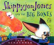 Cover art for SKIPPYJON JONES AND THE BIG BONES