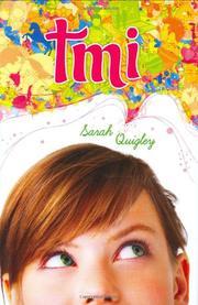 TMI by Sarah Quigley