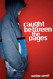 CAUGHT BETWEEN THE PAGES by Marlene Carvell