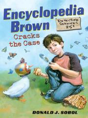 ENCYCLOPEDIA BROWN CRACKS THE CASE by Donald J. Sobol