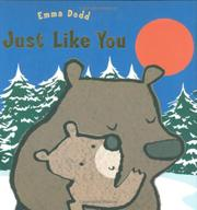 JUST LIKE YOU by Emma Dodd