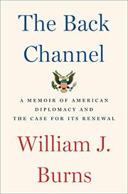 THE BACK CHANNEL by William J. Burns