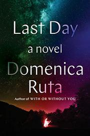 LAST DAY by Domenica Ruta