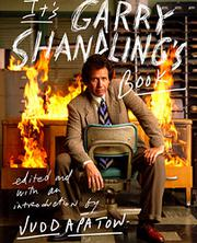 IT'S GARRY SHANDLING'S BOOK by Judd Apatow