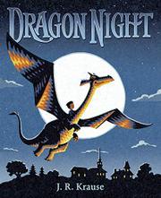 DRAGON NIGHT by J.R. Krause