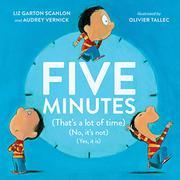 FIVE MINUTES by Liz Garton Scanlon