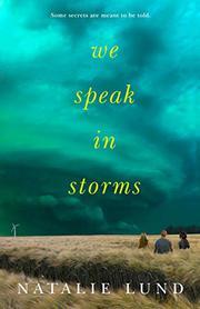 WE SPEAK IN STORMS by Natalie Lund