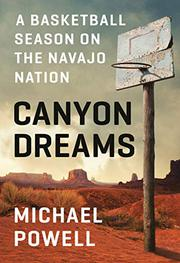 CANYON DREAMS by Michael Powell