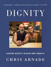 DIGNITY by Chris Arnade