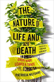 THE NATURE OF LIFE AND DEATH by Patricia Wiltshire