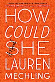 HOW COULD SHE by Lauren Mechling