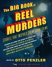 THE BIG BOOK OF REEL MURDERS by Otto Penzler