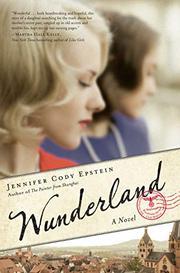 WUNDERLAND by Jennifer Cody Epstein